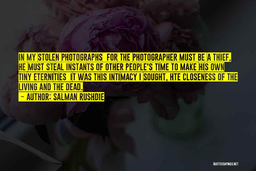 Make My Own Quotes By Salman Rushdie