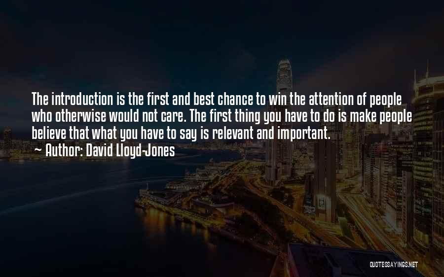Make The Best Of What You Have Quotes By David Lloyd-Jones