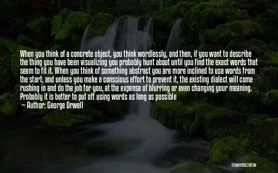 Make The Best Of What You Have Quotes By George Orwell