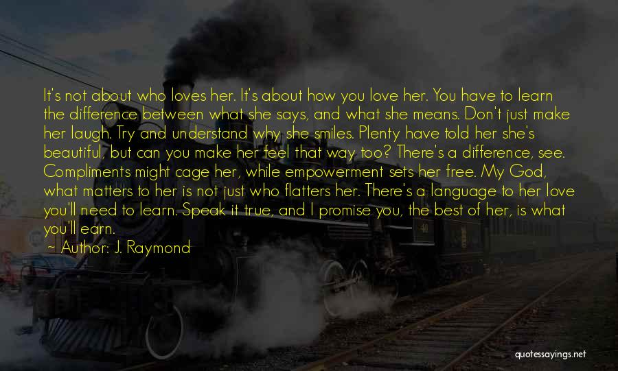 Make The Best Of What You Have Quotes By J. Raymond