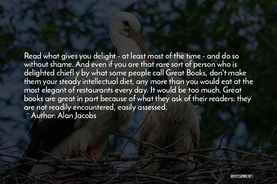 Make The Most Of Your Day Quotes By Alan Jacobs