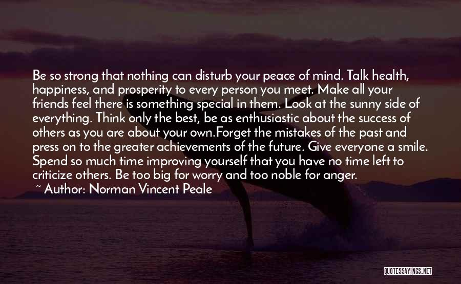 Make Time For Your Friends Quotes By Norman Vincent Peale