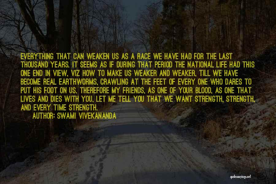 Make Time For Your Friends Quotes By Swami Vivekananda