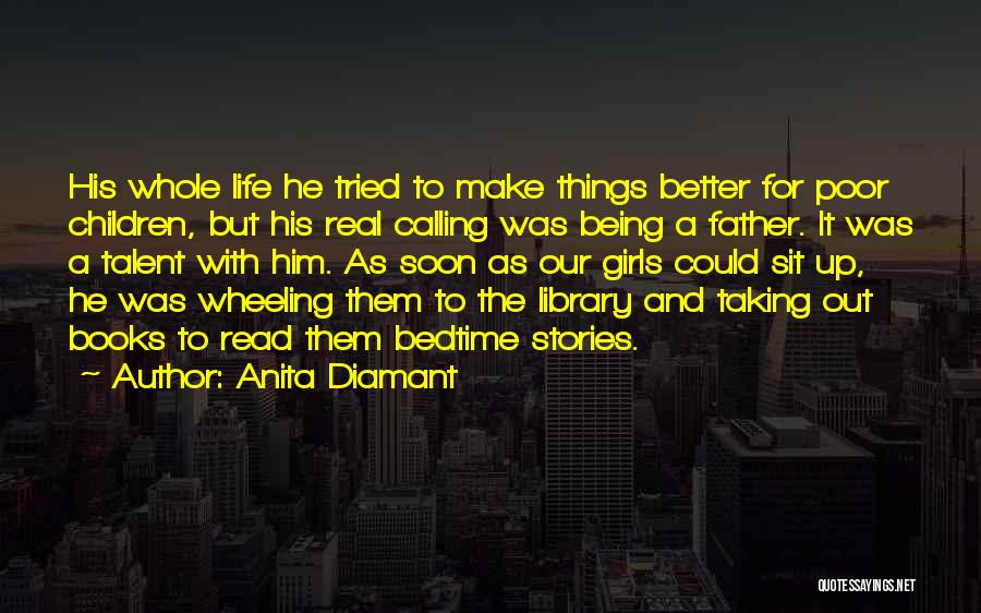Make Up Stories Quotes By Anita Diamant