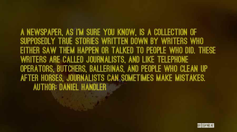 Make Up Stories Quotes By Daniel Handler