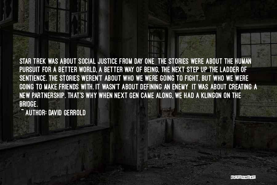 Make Up Stories Quotes By David Gerrold