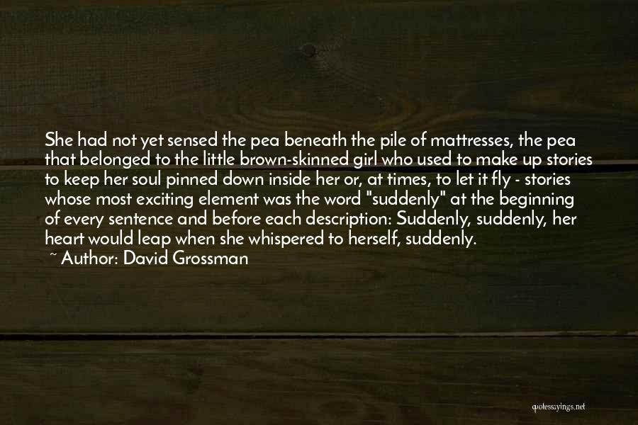 Make Up Stories Quotes By David Grossman