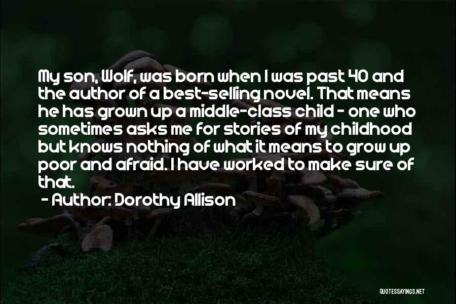 Make Up Stories Quotes By Dorothy Allison