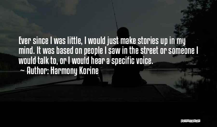 Make Up Stories Quotes By Harmony Korine