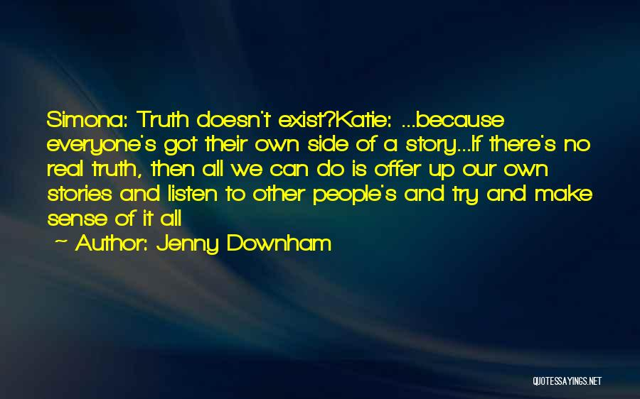 Make Up Stories Quotes By Jenny Downham