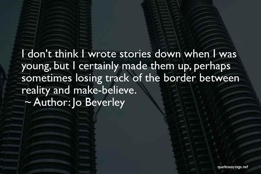 Make Up Stories Quotes By Jo Beverley