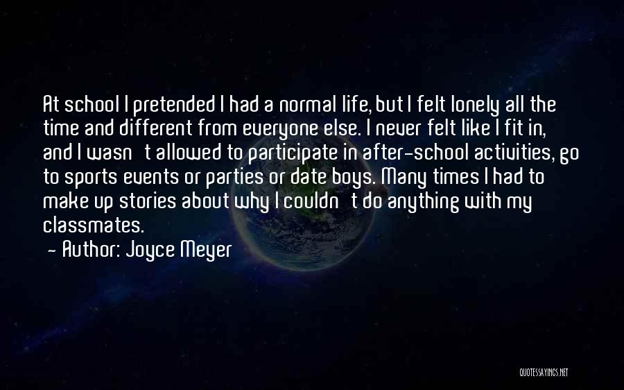 Make Up Stories Quotes By Joyce Meyer