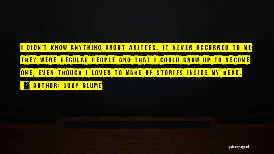 Make Up Stories Quotes By Judy Blume