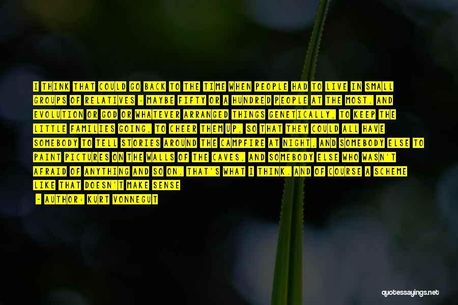 Make Up Stories Quotes By Kurt Vonnegut