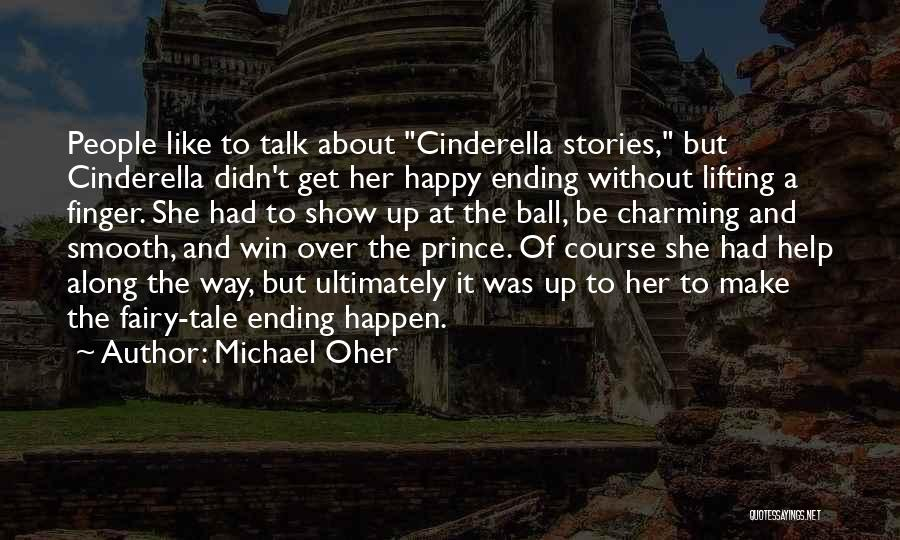 Make Up Stories Quotes By Michael Oher