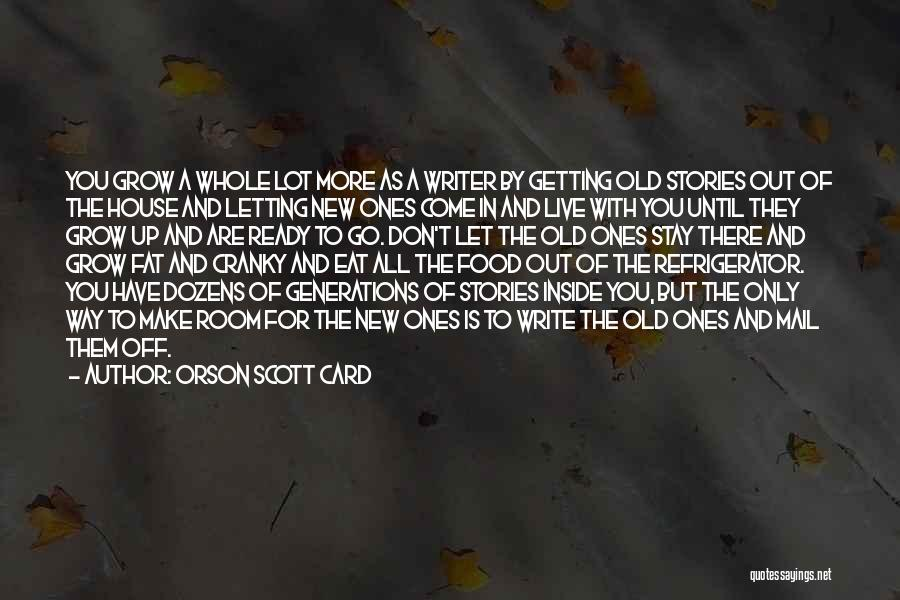 Make Up Stories Quotes By Orson Scott Card