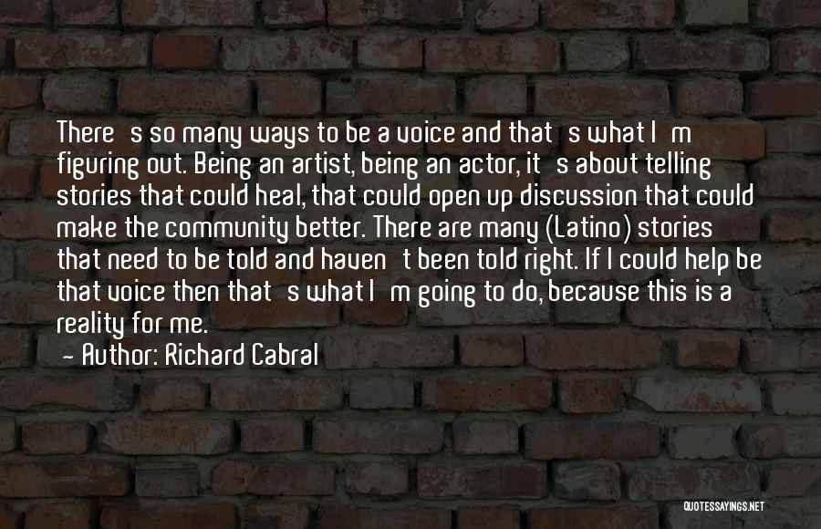 Make Up Stories Quotes By Richard Cabral