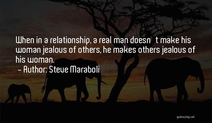Make Your Ex Boyfriend Jealous Quotes By Steve Maraboli