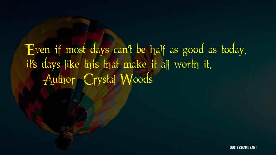 Make Your Life Count Quotes By Crystal Woods