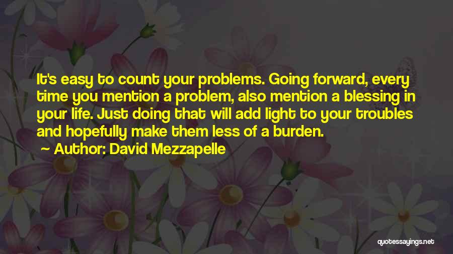Make Your Life Count Quotes By David Mezzapelle