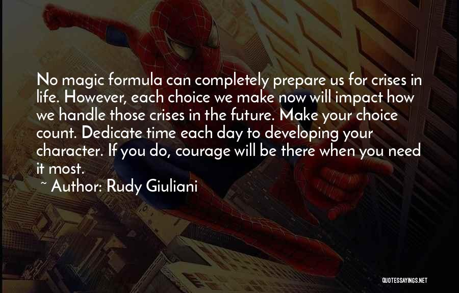 Make Your Life Count Quotes By Rudy Giuliani