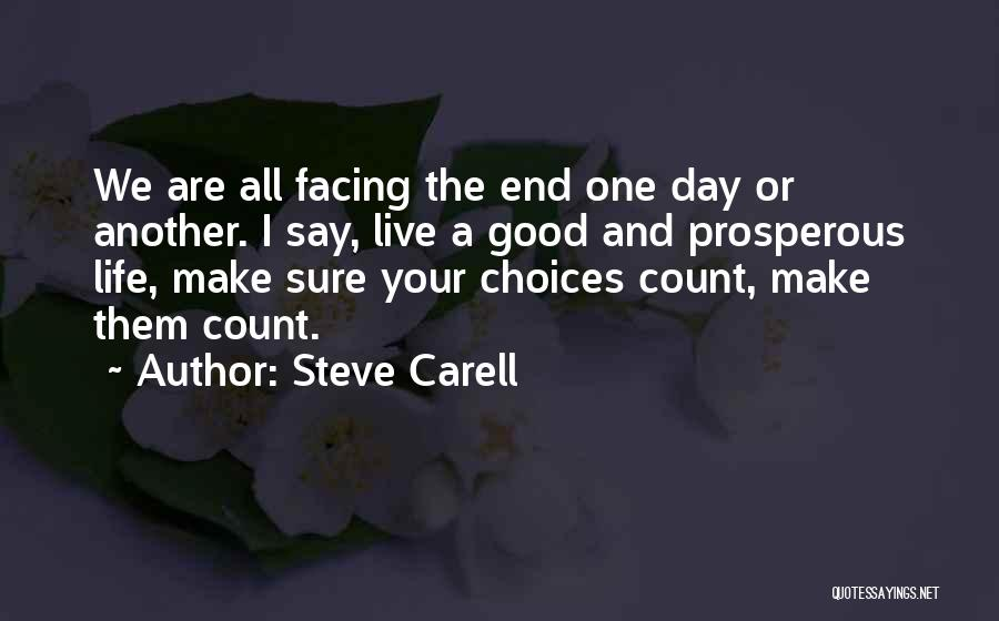 Make Your Life Count Quotes By Steve Carell