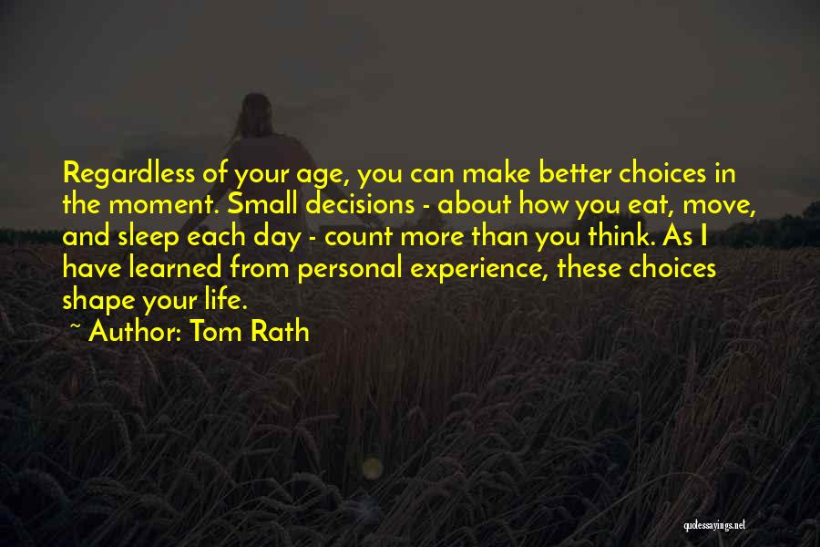 Make Your Life Count Quotes By Tom Rath