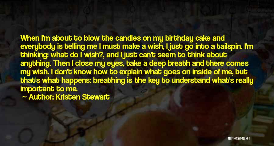Make Your Own Birthday Quotes By Kristen Stewart