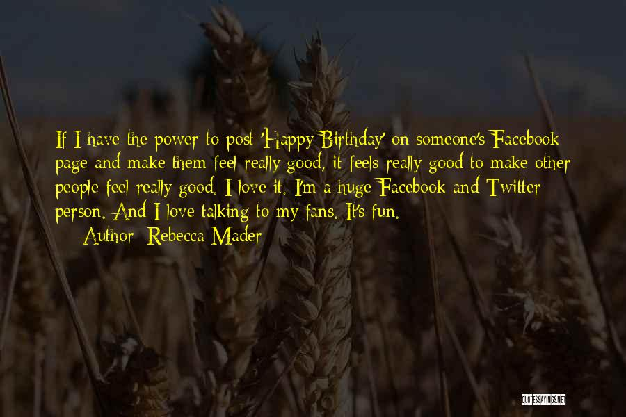 Make Your Own Birthday Quotes By Rebecca Mader