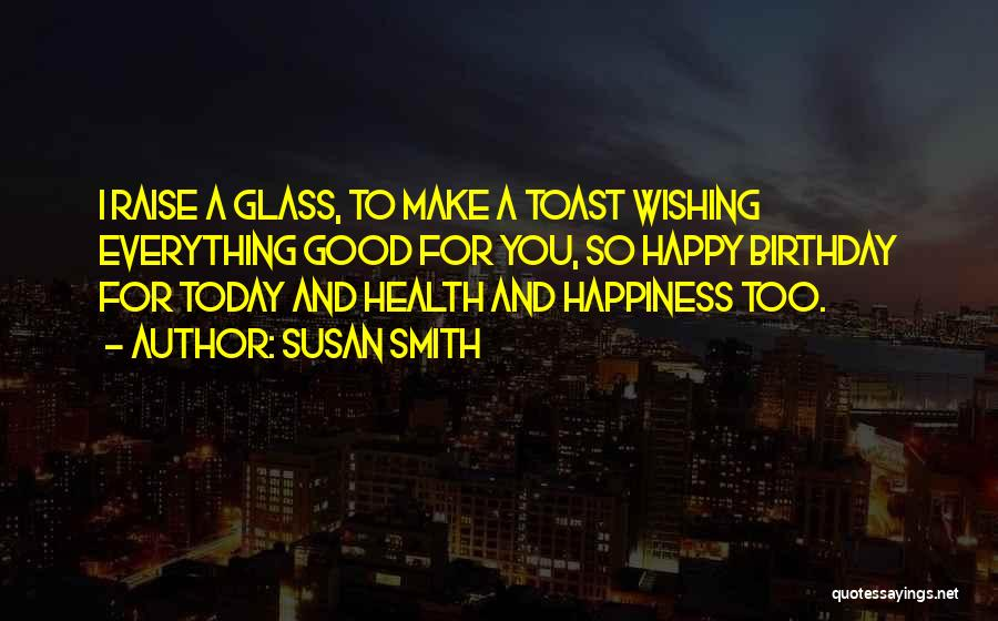 Make Your Own Birthday Quotes By Susan Smith