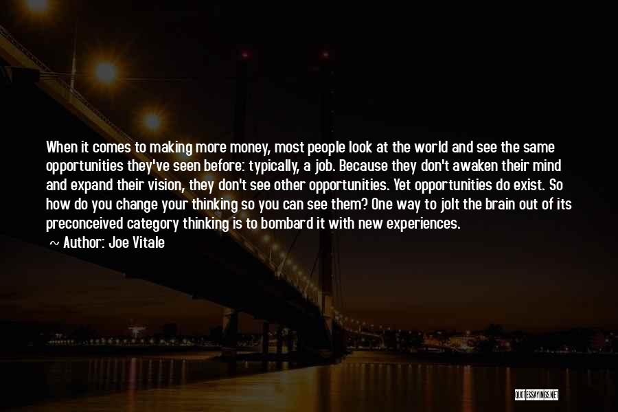 Making A Job Change Quotes By Joe Vitale