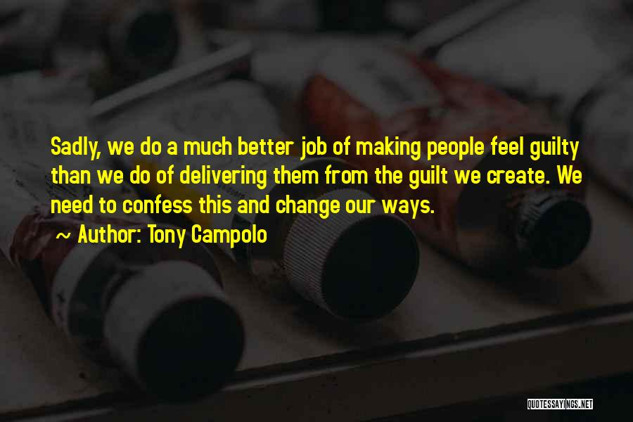 Making A Job Change Quotes By Tony Campolo