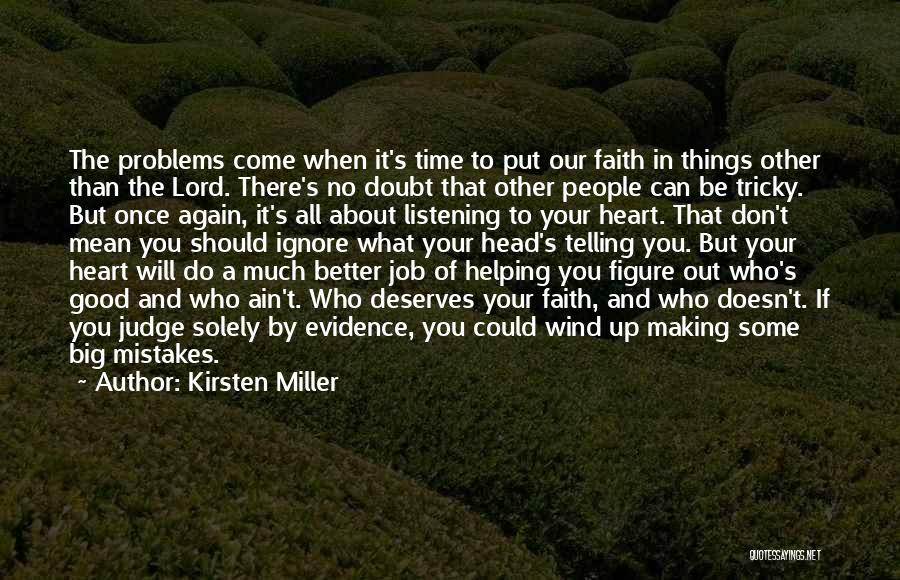 Making Big Mistakes Quotes By Kirsten Miller