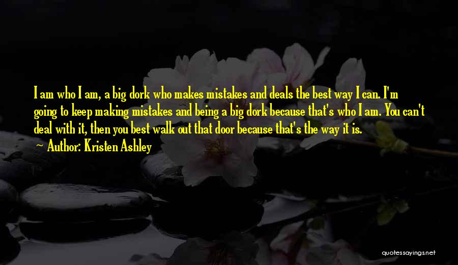Making Big Mistakes Quotes By Kristen Ashley
