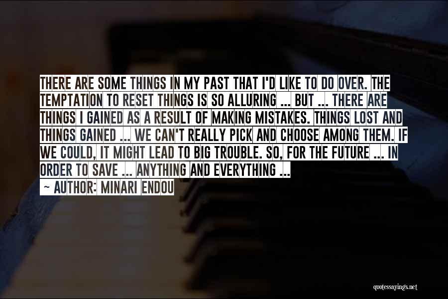 Making Big Mistakes Quotes By Minari Endou