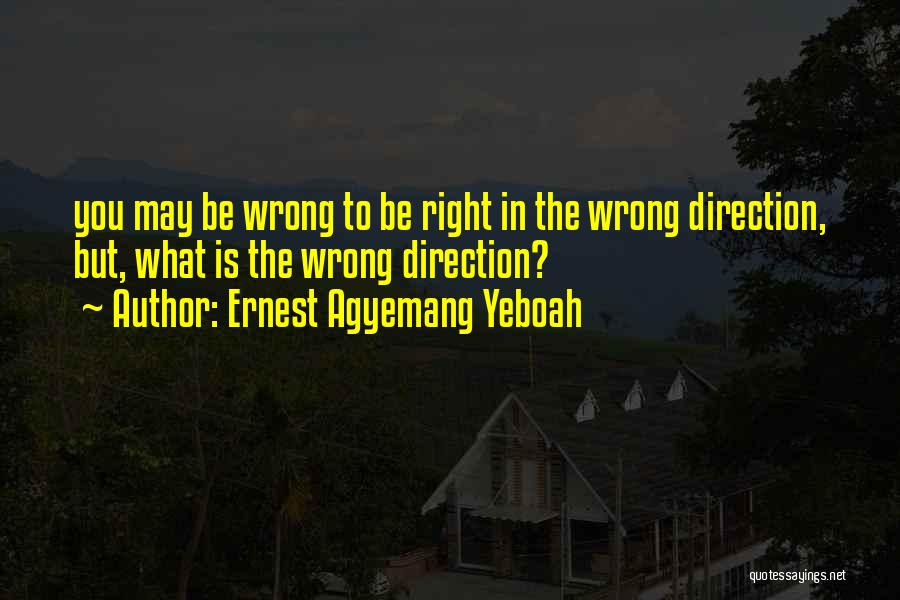 Making Choices In Life Quotes By Ernest Agyemang Yeboah