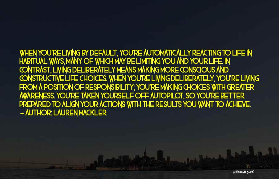 Making Choices In Life Quotes By Lauren Mackler