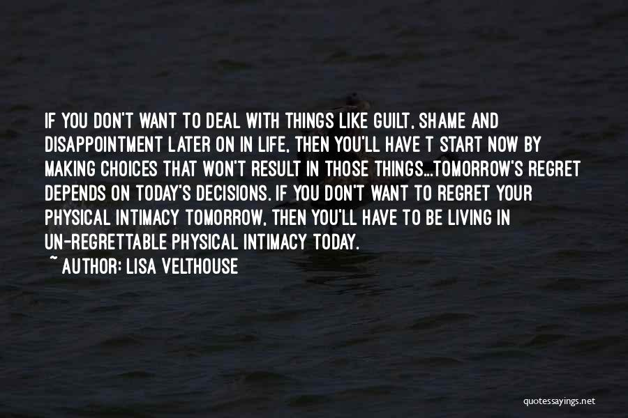Making Choices In Life Quotes By Lisa Velthouse