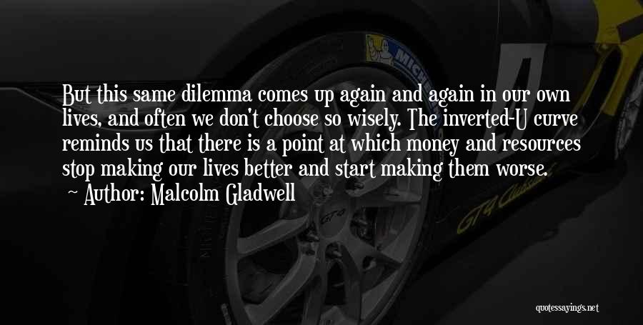 Making Choices In Life Quotes By Malcolm Gladwell