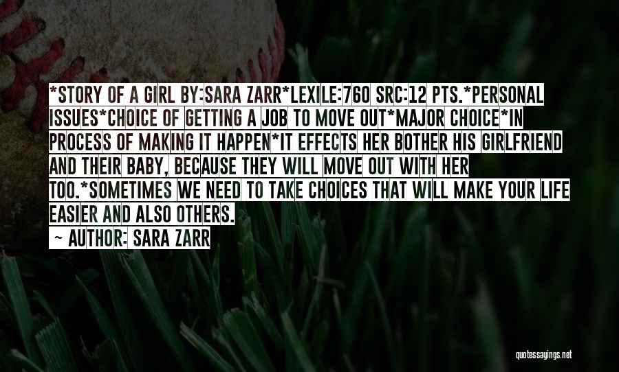 Making Choices In Life Quotes By Sara Zarr