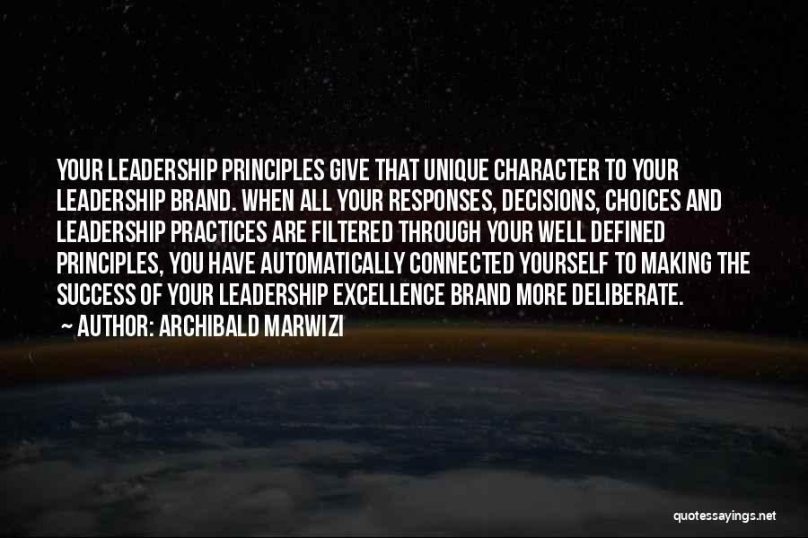 Making Decisions On Your Own Quotes By Archibald Marwizi
