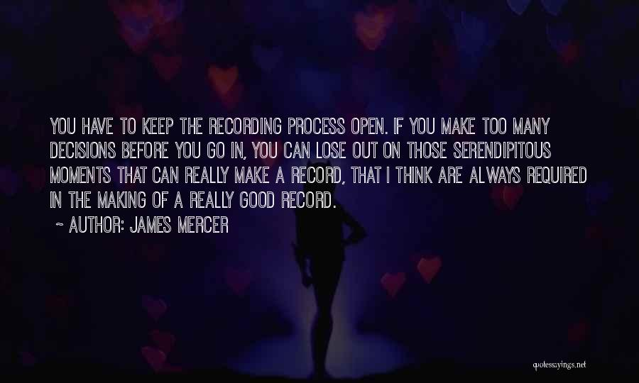 Making Decisions On Your Own Quotes By James Mercer