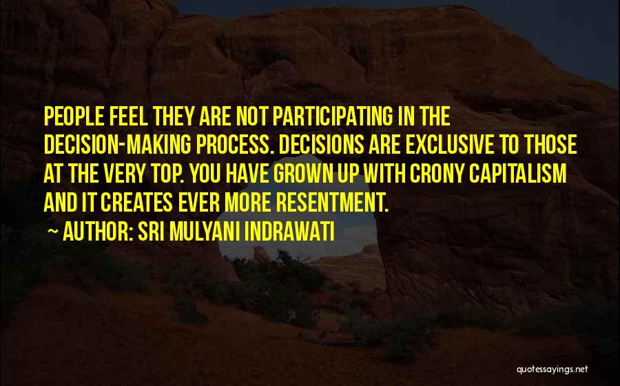 Making Decisions On Your Own Quotes By Sri Mulyani Indrawati