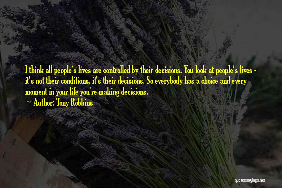 Making Decisions On Your Own Quotes By Tony Robbins