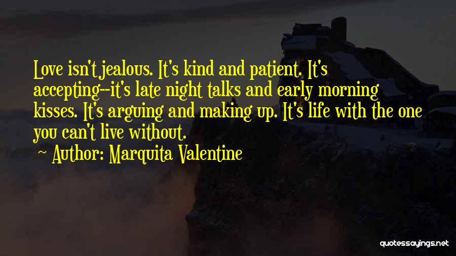 Making Him Jealous Quotes By Marquita Valentine