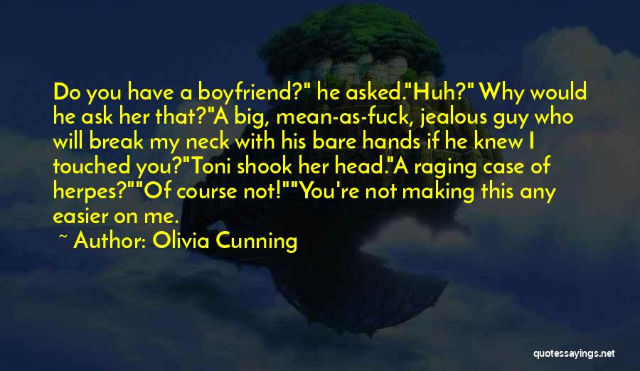 Making Him Jealous Quotes By Olivia Cunning
