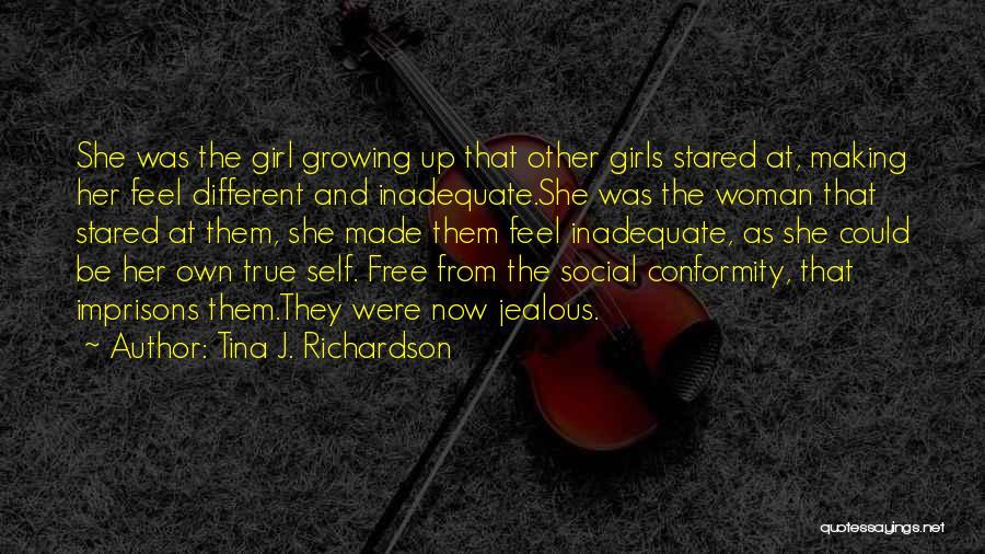 Making Him Jealous Quotes By Tina J. Richardson