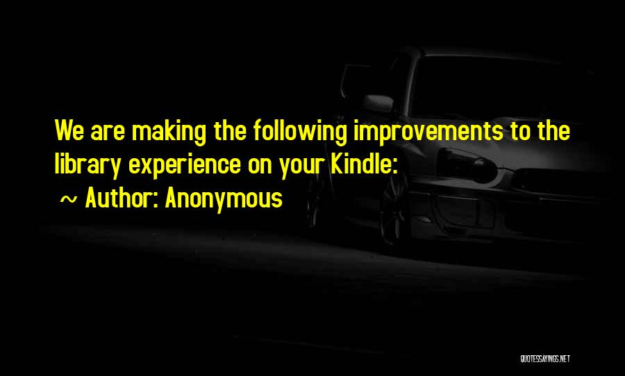 Making Improvements Quotes By Anonymous