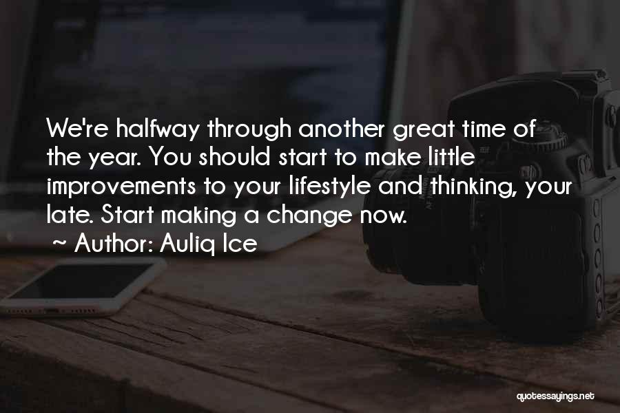 Making Improvements Quotes By Auliq Ice