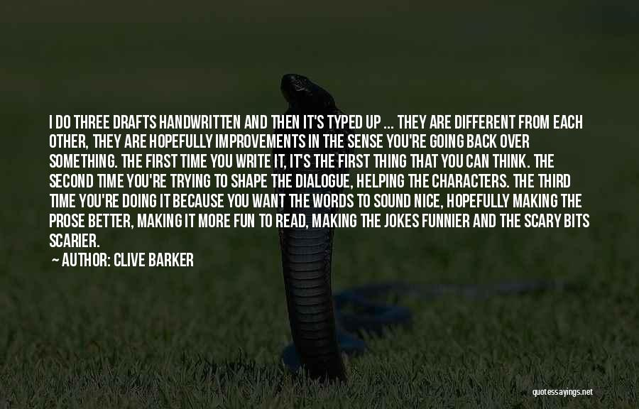 Making Improvements Quotes By Clive Barker